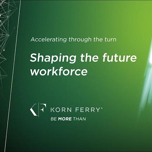 Accelerating through the turn: Shaping the future workforce Video Eğitimi