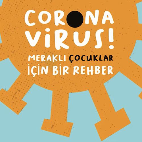 Meraklı Çocuklar İçin Koronavirüs Rehberi Video Eğitimi