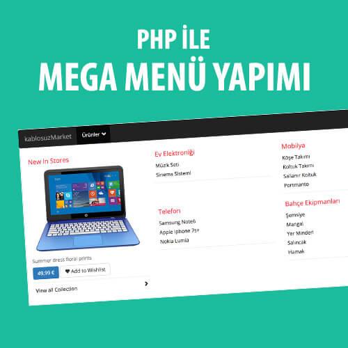 PHP ile Mega Menü Oluşturmak Video Eğitimi